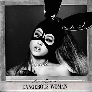 Ariana Grande Dangerous Woman cover art