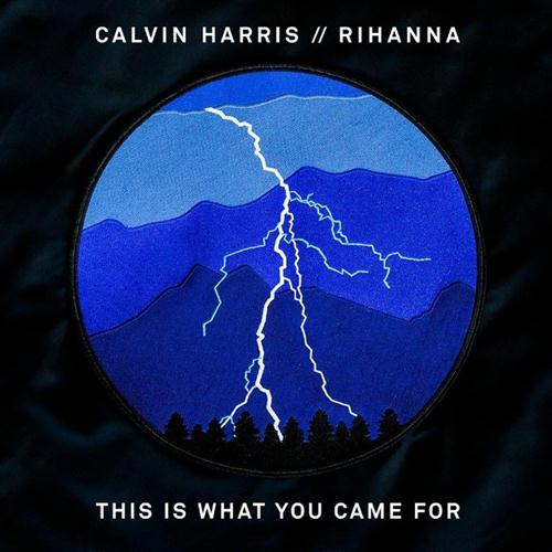 Calvin Harris This Is What You Came For (feat. Rihanna) cover art