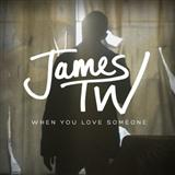James TW When You Love Someone cover kunst