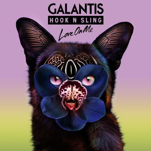 Galantis Love On Me cover art