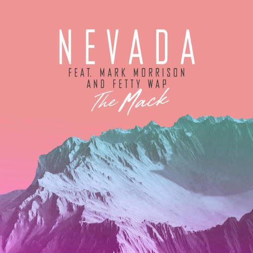 Nevada The Mack (feat. Mark Morrison & Fetty Wap) cover art
