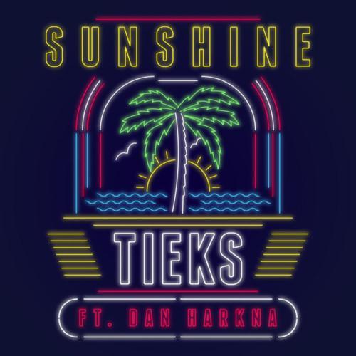 TIEKS Sunshine (feat. Dan Harkna) cover art