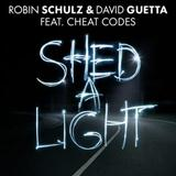 Robin Schulz & David Guetta Shed A Light (feat. Cheat Codes) cover art