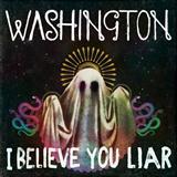 Washington I Believe You Liar cover art