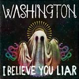 Washington I Believe You Liar l'art de couverture
