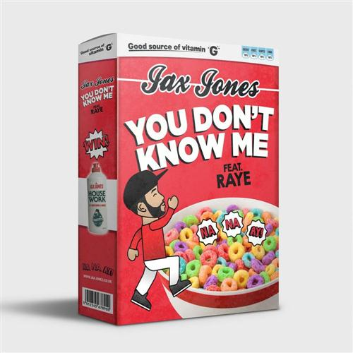 Jax Jones You Don't Know Me (feat. RAYE) cover art
