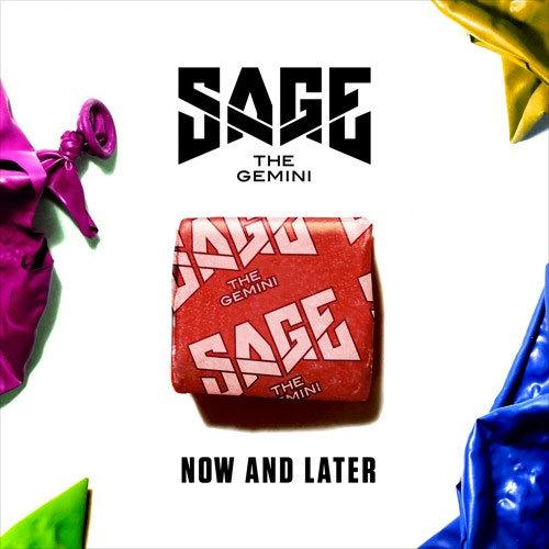 Sage the Gemini Now And Later cover art