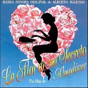"""Alberto Iglesias La Flor de Mi Secreto (from """"La Flor de Mi Secreto"""") cover art"""