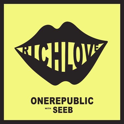 OneRepublic Rich Love (feat. Seeb) cover art
