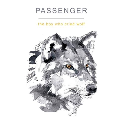 Passenger The Boy Who Cried Wolf cover art