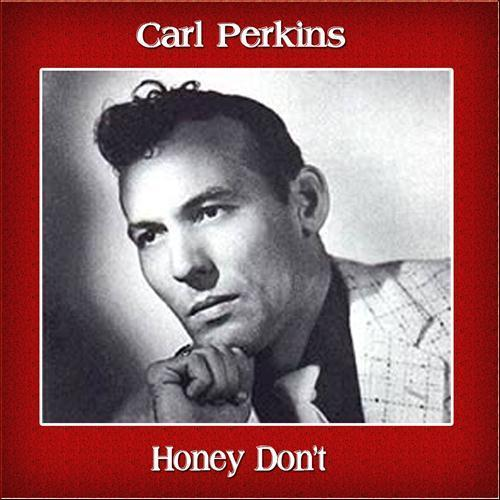 Honey, Don't Sheet Music | Carl Perkins | Guitar Chords/Lyrics