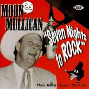 Moon Mullican Seven Nights To Rock cover art