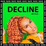 RAYE Decline cover art