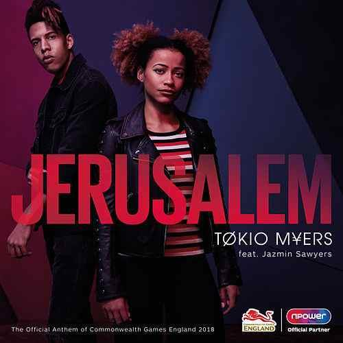 Tokio Myers Jerusalem (The Official Anthem of the Commonwealth Games) (feat. Jazmin Sawyers) cover art