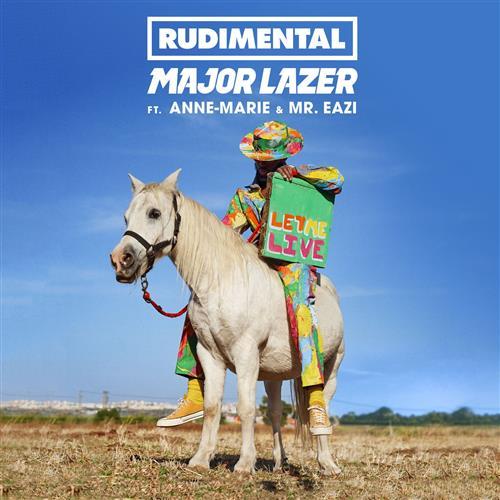 Rudimental & Major Lazer Let Me Live (feat. Anne-Marie & Mr. Eazi) cover art
