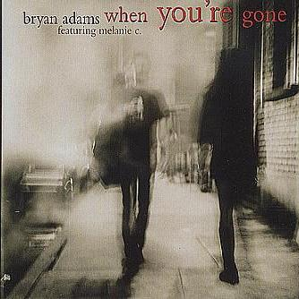 Bryan Adams and Melanie C When You're Gone cover art