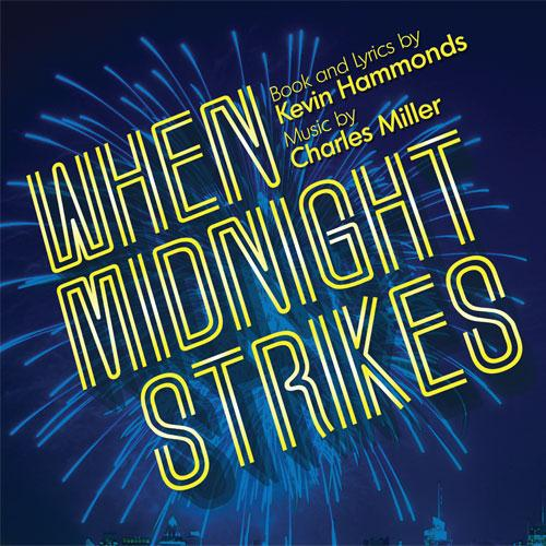 Charles Miller & Kevin Hammonds We're Here (From When Midnight Strikes) cover art