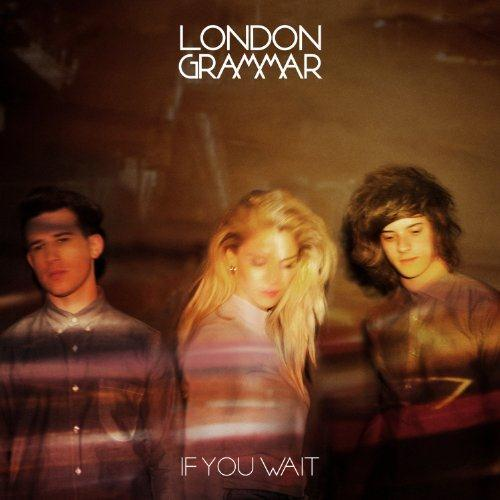 London Grammar Wasting My Young Years cover art