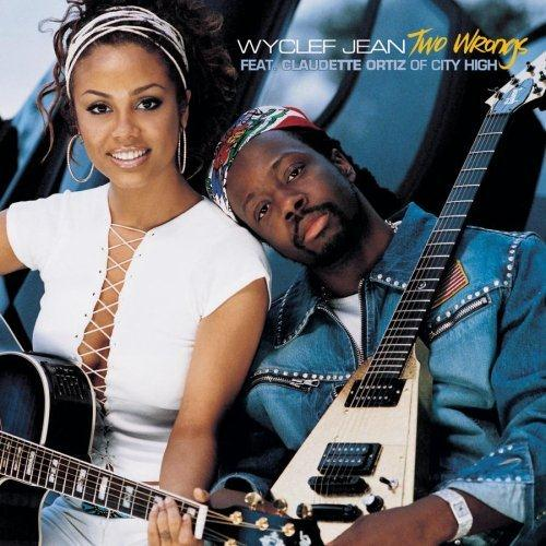 Wyclef Jean Two Wrongs (feat. Claudette Ortiz) cover art