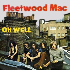 Fleetwood Mac Oh Well Part 2 cover art