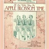 Ill Be With You In Apple Blossom Time