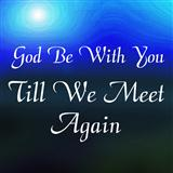 Jeremiah E. Rankin God Be With You Till We Meet Again cover art