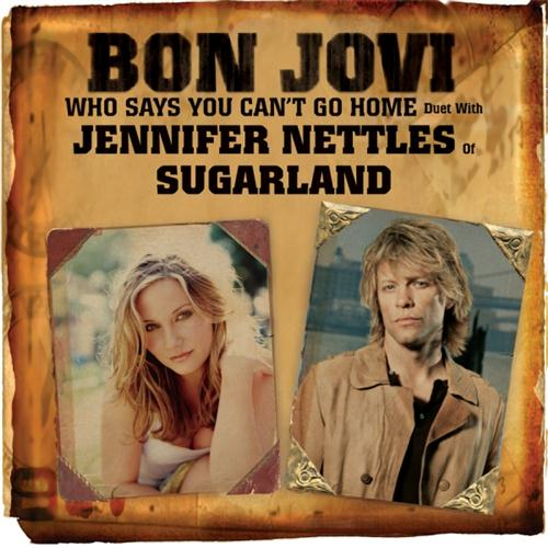 Bon Jovi with Jennifer Nettles Who Says You Can't Go Home cover art