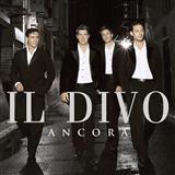 Il Divo - Por Ti Sere (You Raise Me Up)
