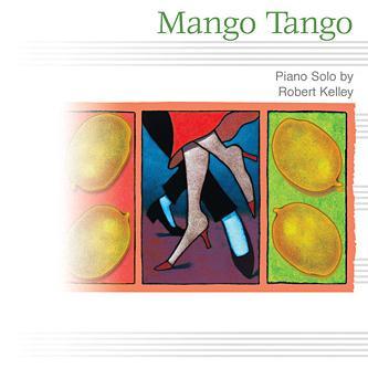 Robert Kelley Mango Tango cover art
