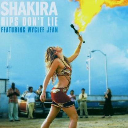 Shakira featuring Wyclef Jean Hips Don't Lie cover art