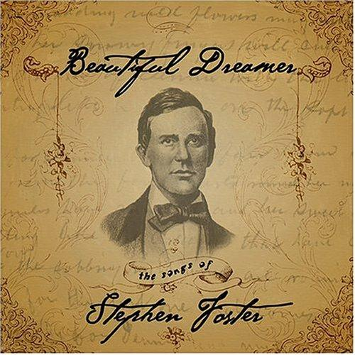 Stephen Foster Beautiful Dreamer cover art