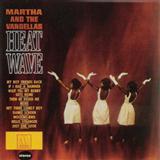 Martha & The Vandellas Heatwave (Love Is Like A Heatwave) cover art
