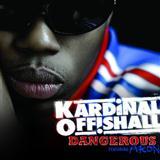 Kardinal Offishall featuring Akon Dangerous cover art