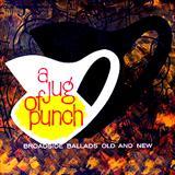 Ulster Folk Song - Jug Of Punch