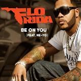 Flo Rida - Be On You (feat. Ne-Yo)