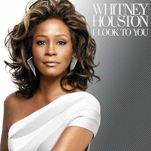 Whitney Houston I Look To You cover art