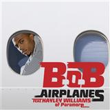 B.o.B. featuring Hayley Williams Airplanes cover art