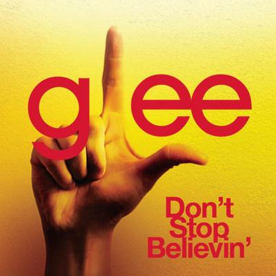 Glee Cast Don't Stop Believin' cover art