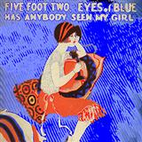 Tablature guitare Five Foot Two, Eyes Of Blue (Has Anybody Seen My Girl?) de Ray Henderson - Ukulele
