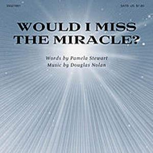 Pamela Stewart Would I Miss The Miracle? cover art