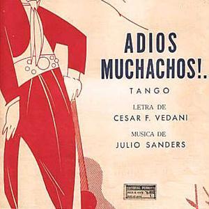 Julio Cesar Sanders Adios Muchachos (Farewell Boys) cover art