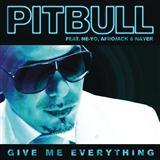 Pitbull - Give Me Everything (Tonight) (feat. Ne-Yo)