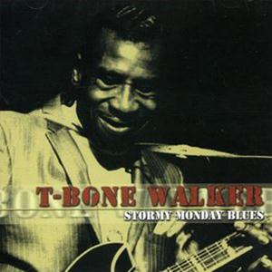 """Aaron """"T-Bone"""" Walker (They Call It) Stormy Monday (Stormy Monday Blues) cover art"""