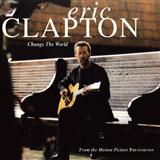 Change The World (Eric Clapton, Babyface - Phenomenon; Wynonna) Partituras