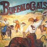 Buffalo Gals (Won