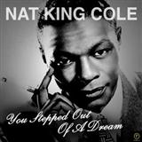 Nat King Cole - You Stepped Out Of A Dream