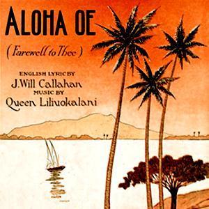 Queen Liliuokalani Aloha Oe cover art