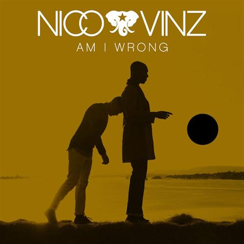 Nico & Vinz Am I Wrong cover art
