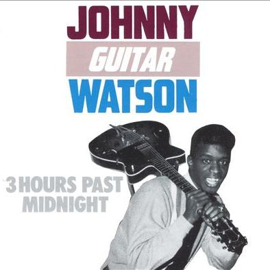 "Johnny ""Guitar"" Watson Three Hours Past Midnight cover art"