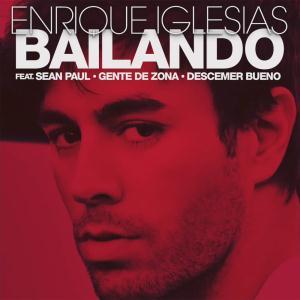 Enrique Iglesias Featuring Descemer Bueno and Gente de Zona Bailando cover art